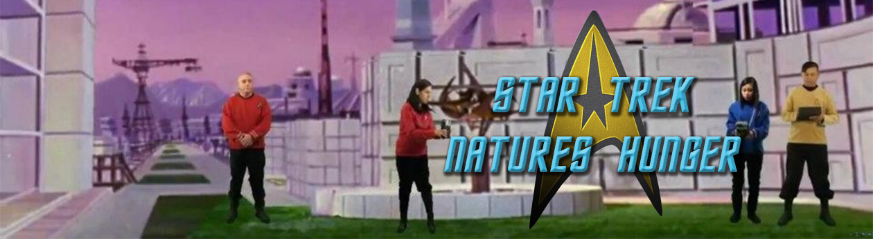 Star Trek Natures Hunger